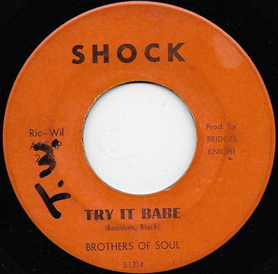Brothers Of Soul Try It Babe Candy
