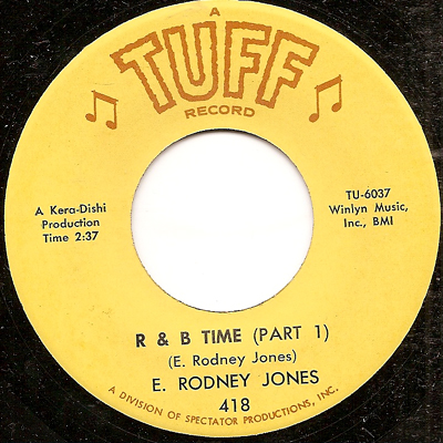 http://www.northernsoul45s.co.uk/images/large/E%20RODNEY%20JONES%20%20R%20AND%20B%20TIME%20%20TUFF%2009%20%20LARGE.jpg