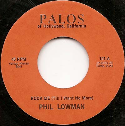 Phil Lowman Rock Me Till I Want No More - Saving My Love For You