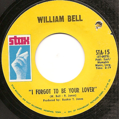 William Bell I Forgot To Be Your Lover Bring The Curtain Down