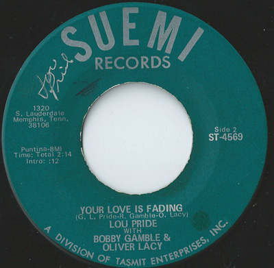 LOU PRIDE, YOUR LOVE IS FADING/LONELY ROOM , SUEMI
