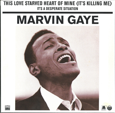 Marvin gaye this love starved heart of mine