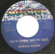 Northern Soul, Rare Soul - BARBARA McNAIR ISSUE, YOURE GONNA LOVE MY BABY