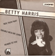 BETTY HARRIS EP, TROUBLE WITH MY LOVER