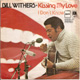 BILL WITHERS GERMAN PIC SLEEVE, KISSING MY LOVE