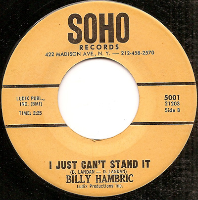 BILLY HAMBRIC, I JUST CAN'T STAND IT