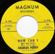 Northern Soul, Rare Soul - CHARLES PERRY MAGNUM, HOW CAN I (KEEP FROM CRYING)